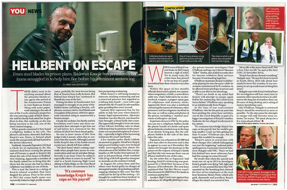 Hellbent on Escape: Radovan Krejcir's Plans